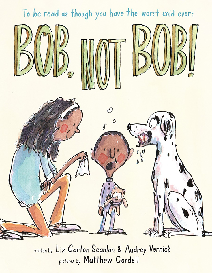 Bob, Not Bob by Audrey Vernick and Liz Garton Scanlon; illustrated by Matthew Cordell (2nd Place, 2019-20)