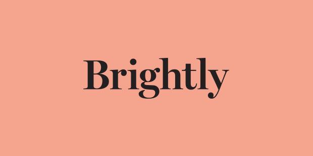 Brightly