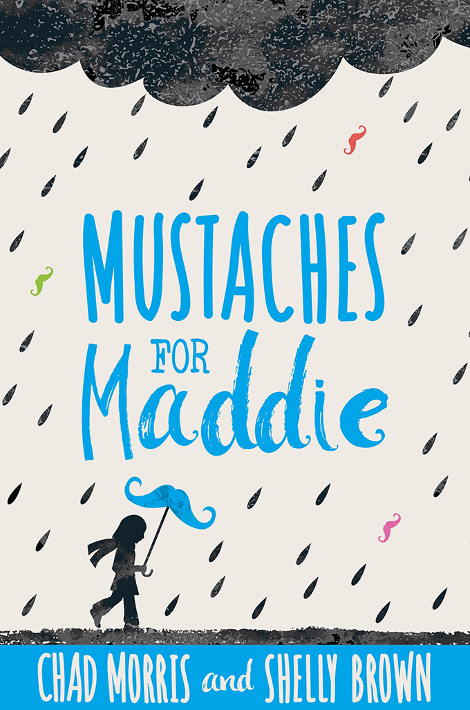 Mustaches for Maddie by Chad Morris and Shelly Brown (3rd Place, 2019-20)